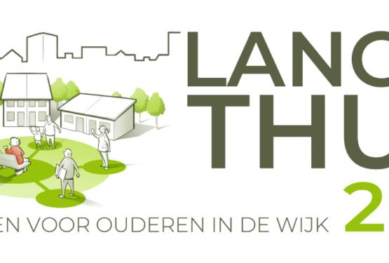 Congres Langer Thuis 2020: samen werken voor ouderen in de wijk