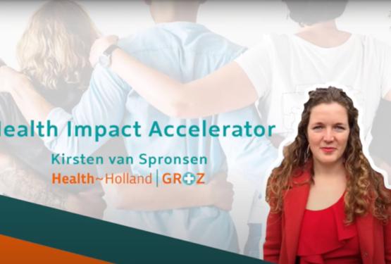Aanmelden Health Impact Accelerator gestart