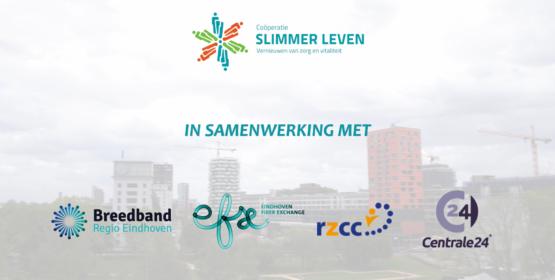 Coöperatie Slimmer Leven zet met het project 'Regionale Zorginfrastructuur' een grote stap voorwaarts!